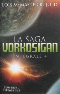La saga Vorkosigan : intégrale | Volume 4 - Lois McMasterBujold