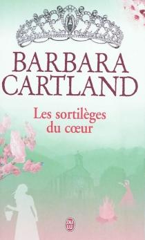 Les sortilèges du coeur - BarbaraCartland