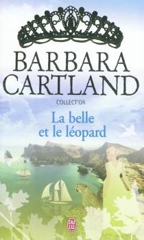 La belle et le Léopard - BarbaraCartland