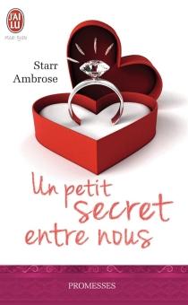 Un petit secret entre nous - StarrAmbrose