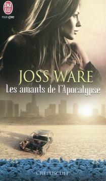 Les amants de l'Apocalypse - JossWare