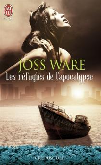 Les réfugiés de l'apocalypse - JossWare