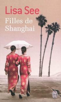 Filles de Shanghai - LisaSee