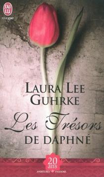 Les trésors de Daphné - Laura LeeGuhrke