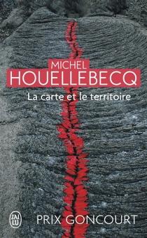 La carte et le territoire - MichelHouellebecq