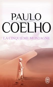 La cinquième montagne - PauloCoelho