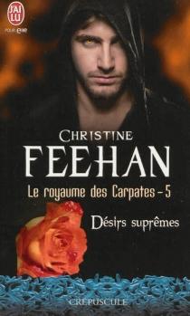 Le royaume des Carpates - ChristineFeehan