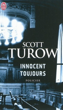 Innocent toujours - Scott Turow