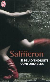 Si peu d'endroits confortables - FannySalmeron