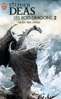 Les rois-dragons - Stephen Deas