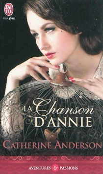 La chanson d'Annie - CatherineAnderson
