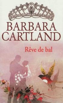 Rêve de bal - BarbaraCartland
