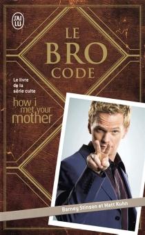 Le Bro code - MattKuhn