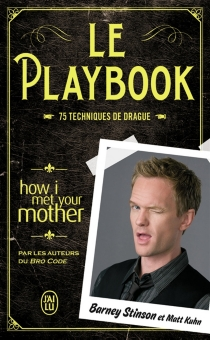 Le playbook : 75 techniques de drague - Matt Kuhn