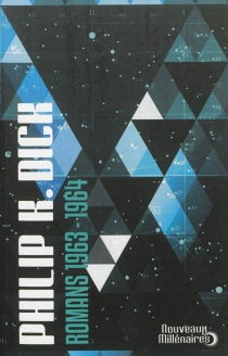 Romans | 1963-1964 - Philip Kindred Dick