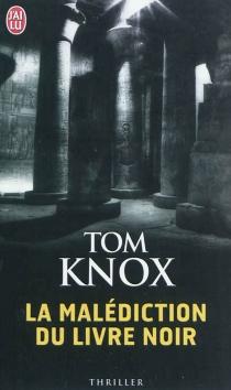 La malédiction du livre noir - TomKnox