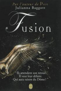 Fusion - JuliannaBaggott