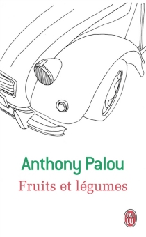 Fruits et légumes - AnthonyPalou