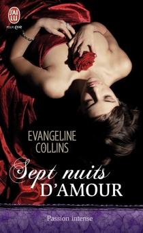 Sept nuits d'amour - EvangelineCollins