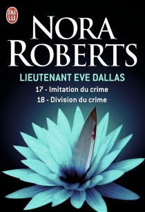 Lieutenant Eve Dallas - NoraRoberts