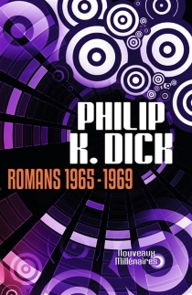 Romans | 1965-1969 - Philip Kindred Dick