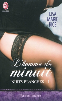Nuits blanches - Lisa MarieRice