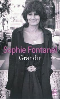 Grandir - SophieFontanel