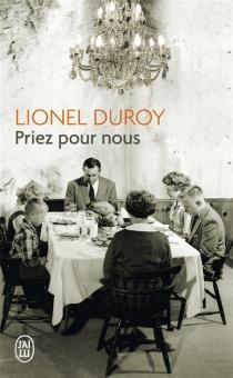 Priez pour nous - LionelDuroy