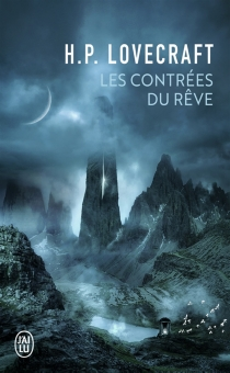Les contrées du rêve - Howard Phillips Lovecraft