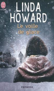 Le voile de glace - LindaHoward