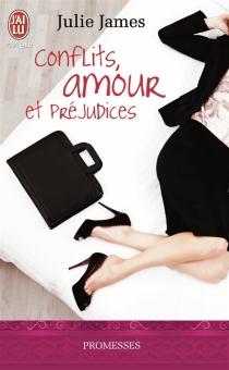 Conflits, amour et préjudices - JulieJames
