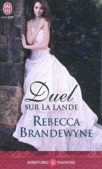 Duel sur la lande - RebeccaBrandewyne