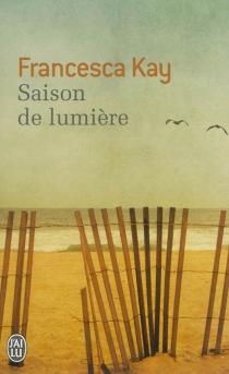 Saison de lumière - FrancescaKay