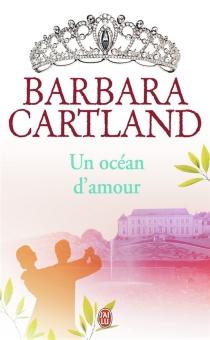 Un océan d'amour - BarbaraCartland