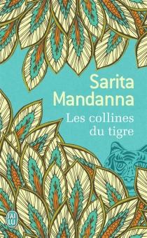 Les collines du tigre - SaritaMandanna