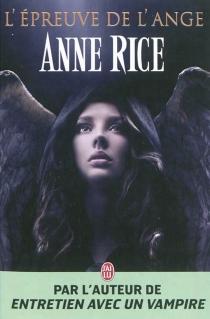 L'épreuve de l'ange - AnneRice