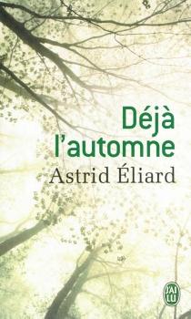 Déjà l'automne - AstridÉliard