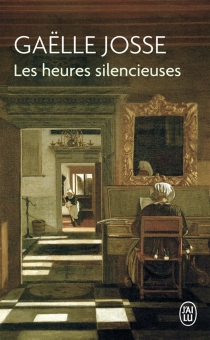 Les heures silencieuses - Gaëlle Josse