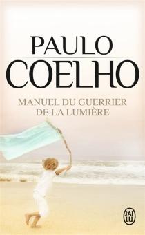 Manuel du guerrier de la lumière - PauloCoelho