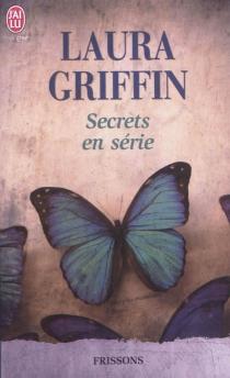 Secrets en série - LauraGriffin