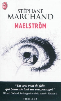 Maelström : thriller - StéphaneMarchand