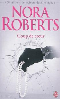 Coup de coeur - NoraRoberts