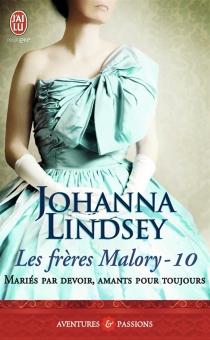 Les frères Malory - JohannaLindsey