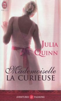Mademoiselle la curieuse - JuliaQuinn