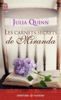 Les carnets secrets de Miranda - JuliaQuinn