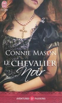 Le chevalier noir - ConnieMason