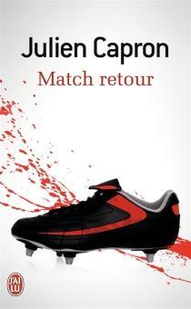 Match retour - JulienCapron