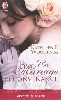 Un mariage de convenance - Kathleen E.Woodiwiss