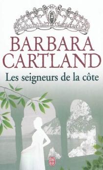 Les seigneurs de la Côte - BarbaraCartland
