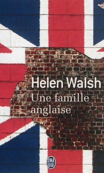 Une famille anglaise - Helen Walsh